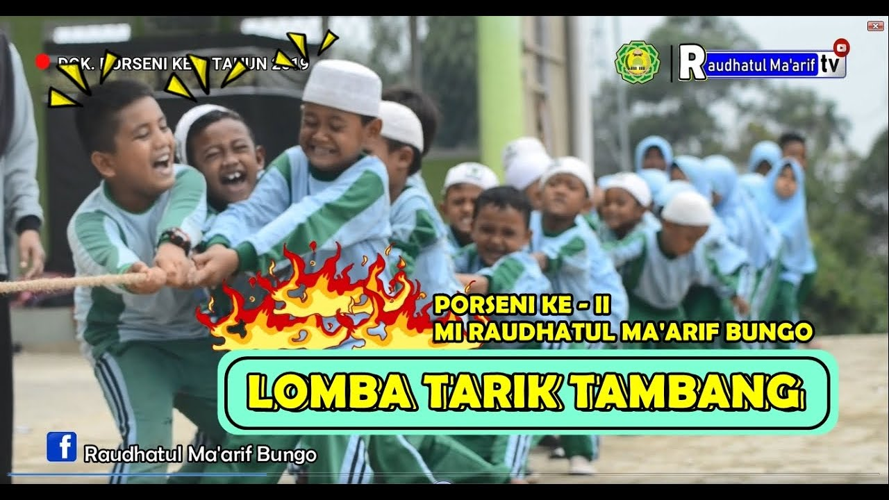 Lomba Tarik Tambang   PORSENI II MI Raudhatul Ma'arif ...