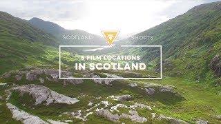 Scotland Shorts - 5 Film locations in Scotland