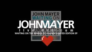 John Mayer - Good Love is on the Way (Studio version)