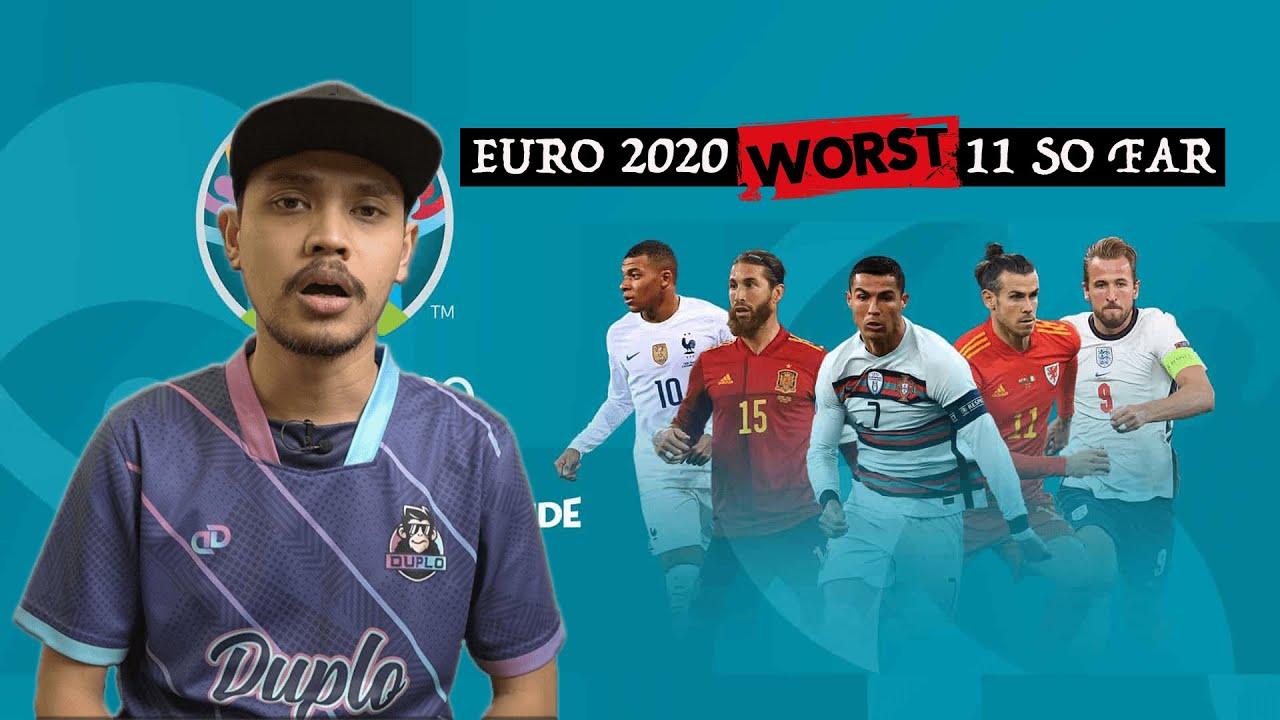 Euro 2020 Worst 11 : Hell No! 🤦
