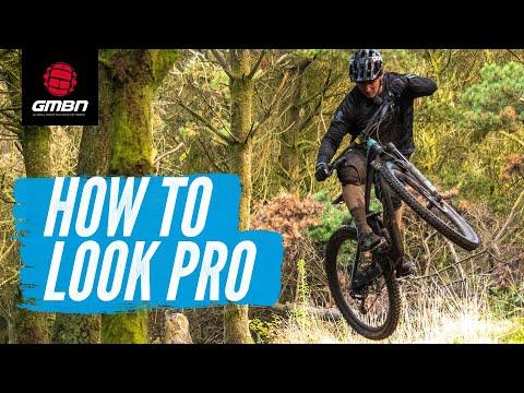 How To Look Like A Pro Mountain Biker