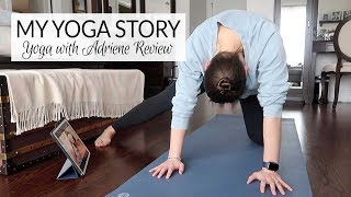Review of 30 Days of Yoga with Adriene | My Yoga Story