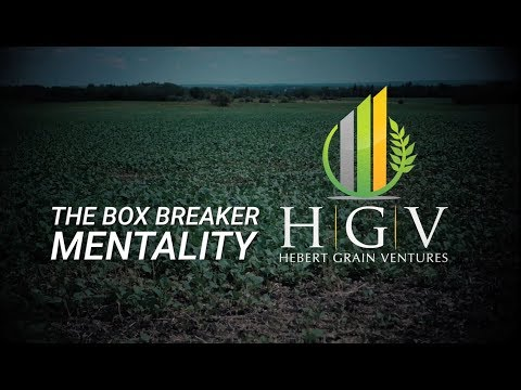 Grower Spotlight-Hebert Grain Ventures-Box Breaker Mentality