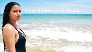 I regret moving to Florida. // What I wish I knew before moving to Florida.
