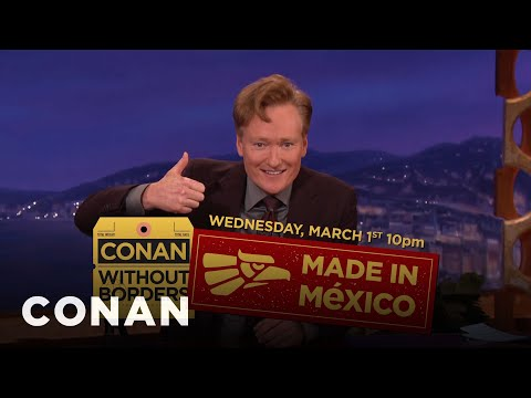 Conan Announces His Guests For #ConanMexico  - CONAN on TBS