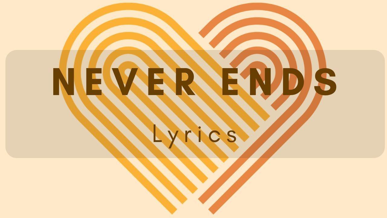 Never Ends - Lyrics Video - LDS Mutual Theme 2019