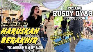 Download lagu HARUSKAH BERAKHIR II PUSANG RUSDY OYAG PERCUSSION II AYU RUSDY FEAT REVI SAGITA