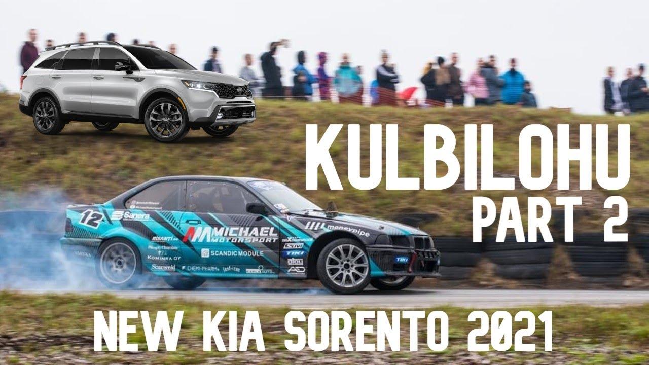 KULBILOHU- PART 2 // KIA SORENTO 2021 // MICHAEL MOTORSPORT