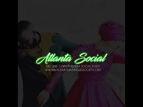 Black Muslim Singles Society Atlanta Social