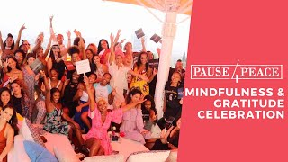 Pause 4 Peace Launch  Mindfulness & Gratitude Celebration