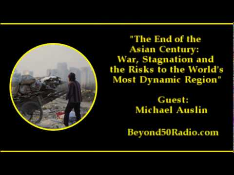 The End of the Asian Century: War, Stagnation, and the Risks to the World's Most Dynamic R