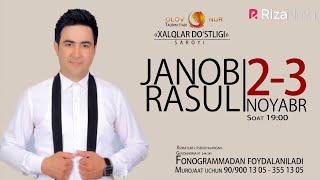 Janob Rasul - 2018-yilgi konsert dasturi | Жаноб Расул - 2018-йилги концерт дастури