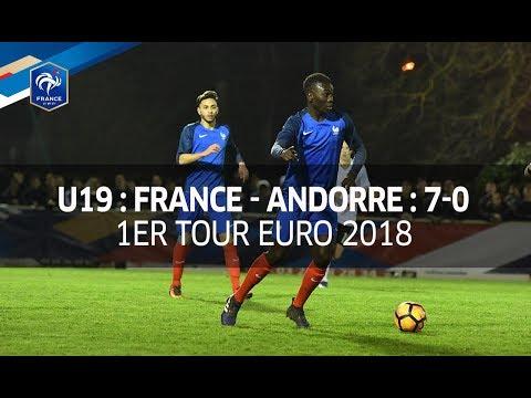 U19, 1er Tour Euro 2018 : France - Andorre (7-0), les buts I FFF