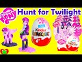 My Little Pony Kinder Surprise Egg HUNT for Twilight Sparkle