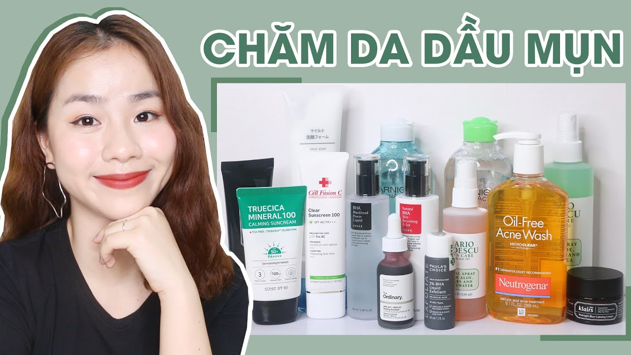 Sản Phẩm Tốt Nhất Cho Da Dầu Mụn 2019 ♡ Best Products For Oily & Acne Prone Skin ♡ Quin