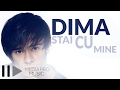 Dima - Stai cu mine (Lyric Video)