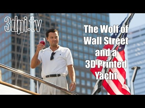 The Wolf of Wall Street Gets Some 3D Printed Assistance