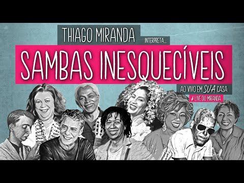Thiago Miranda interpreta SAMBAS INESQUECÍVEIS - Especial Dia Nacional do Samba  #LiveDoMiranda #89