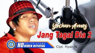 Video Yochen Amos - Jang Tagal Dia 2 (Official Music Video) download MP3, 3GP, MP4, WEBM, AVI, FLV Oktober 2018