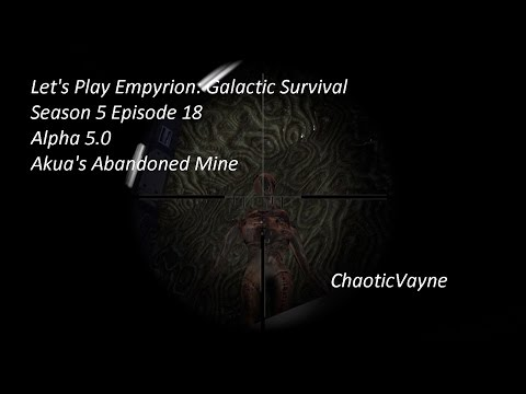 Let's Play Empyrion: Galactic Survival  Season 5 Episode 18