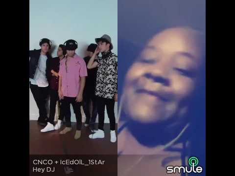 Hey DJ By CNCO + IcEdOlL_1Star