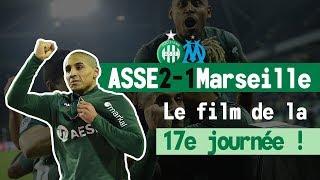 ASSE 2-1 Marseille : le film du match