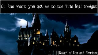 Ballad of Ron and Hermione - Harry Potter Song [On Screen Lyrics]