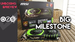 MSI GTX 960 Gaming 100ME Unboxing & Preview