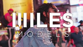 Miles Models | Model Reel | NYFW SS2018