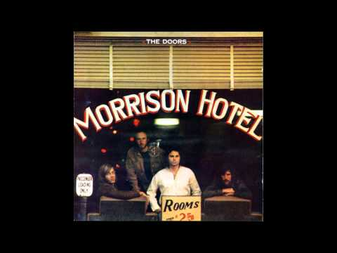 The Doors - Peace Frog (1971, Morrison Hotel)