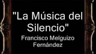 La Música del Silencio - Francisco de Sales Melguizo Fernández [BM]
