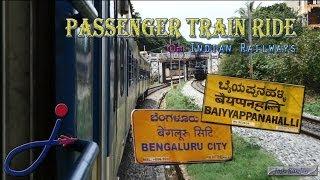 Passenger Train Ride in India: Bangalore City to Baiyyappanahalli.