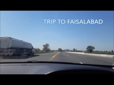 Trip to Faisalabad PART 1 (motorway journey)