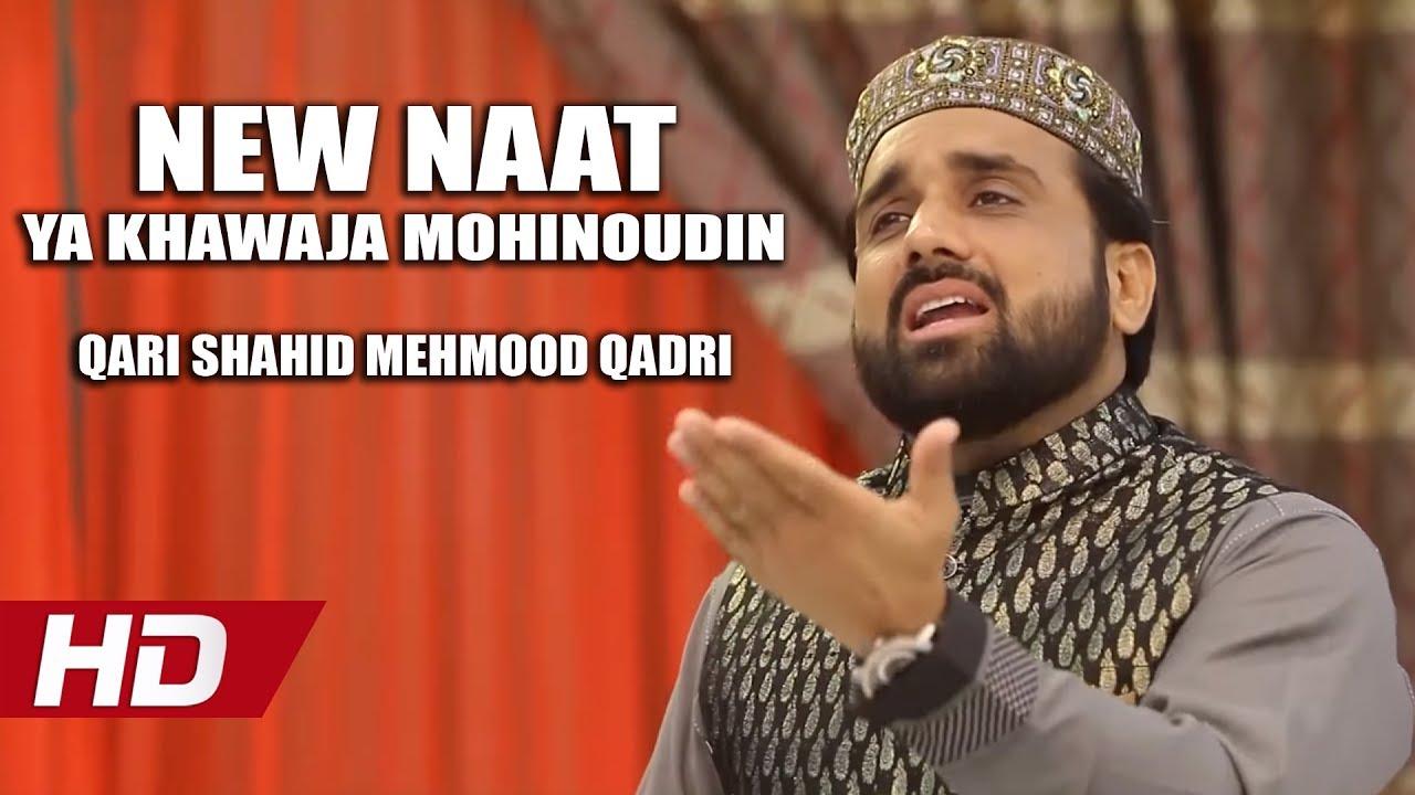 YA KHAWAJA MOHINOUDIN - QARI SHAHID MEHMOOD QADRI - OFFICIAL HD VIDEO -  HI-TECH ISLAMIC