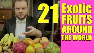 Trying 21 Exotic Frขits From Around the World