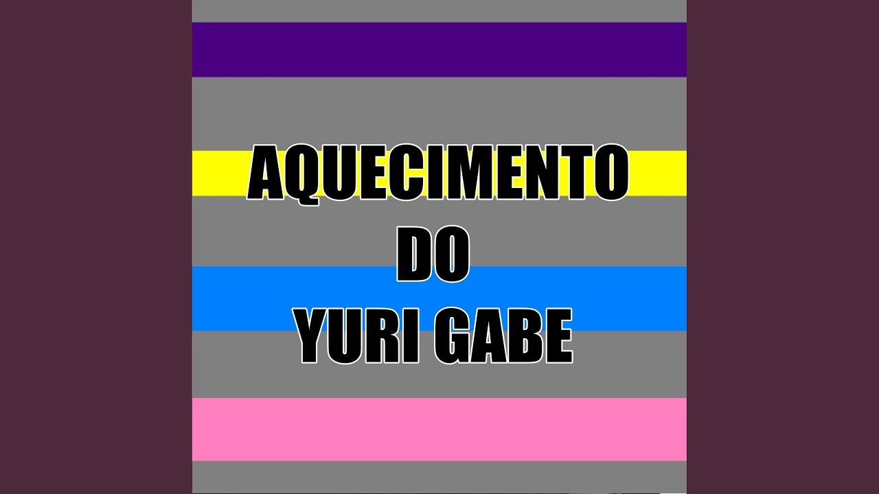 Download Aquecimento do Yuri Gabe