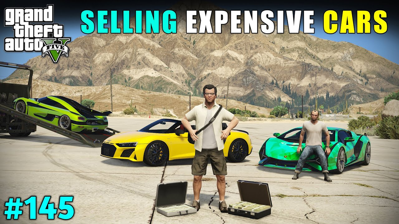 I SOLD MY TOP EXPENSIVE SUPER CARS | GTA V GAMEPLAY #145