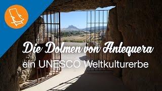 Die Dolmen von Antequera: ein UNESCO Weltkulturerbe
