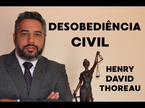 Desobediência Civil - 1/3 - Henry David Thoreau