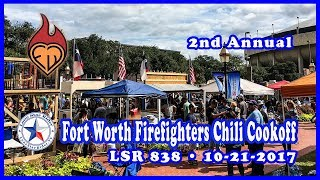 LSR 838: Fort Worth FireFighters Chili Cook Off • 10-21-2017