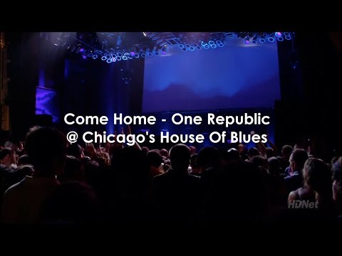 Come Home - OneRepublic with Lyric HD (LIVE)