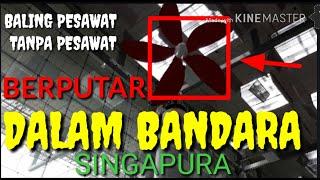 BALING Pesawat ✈ TERDAMPAR dalam BANDARA..?? BERPUTAR DI DALAM BANDARA SINGAPURA, mana pesawatnya?😂