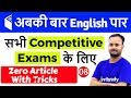 7:00 PM - English for All Competitive Exams by Sanjeev Sir   Zero Article With Tricks