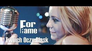 ForFame - Twoich Oczu Blask (Official Video Clip NOWOŚĆ 2017)