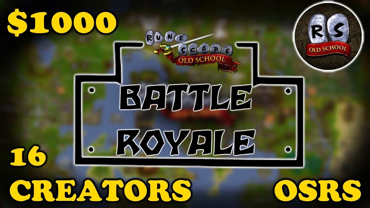 $1,000 OSRS BATTLE ROYALE ft  Framed, C Engineer, Soup, Tanzoo