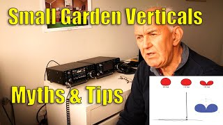 Small Garden Vertical HF Antenna Installation - Myths & Tips