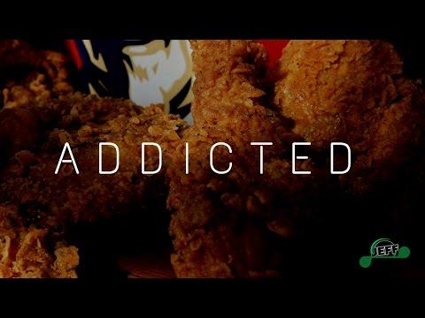 EATING FRIED CHICKEN. KFC ADDICTION