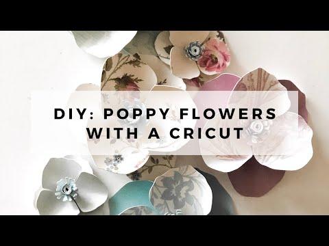 How to Make Poppy Flower with your Cricut // DIY Flowers Cricut