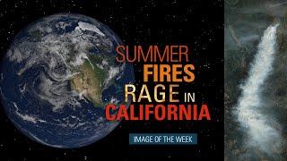 Summer Fires Rage Across California
