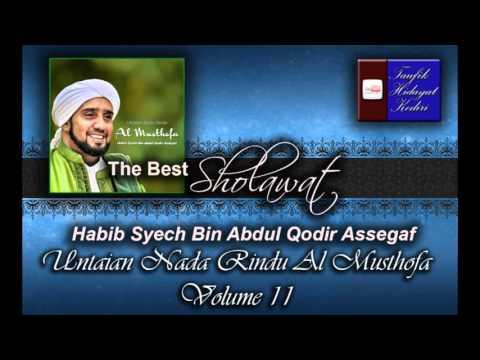Habib Syech Bin Abdul Qodir Assegaf Volume 11 Untaian Nada Rindu Al Musthofa (Terbaru)
